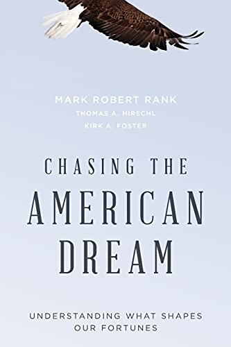 9780190467029: Chasing the American Dream: Understanding What Shapes Our Fortunes