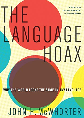 9780190468897: The Language Hoax