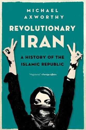 9780190468965: Revolutionary Iran: A History of the Islamic Republic