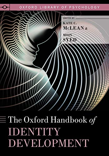 9780190469238: The Oxford Handbook of Identity Development (Oxford Library of Psychology)