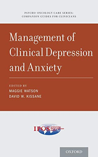 9780190491857: Management of Clinical Depression and Anxiety (Psycho Oncology Care)
