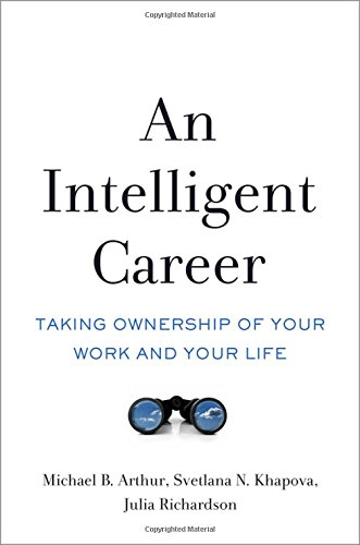 9780190494131: An Intelligent Career: Taking Ownership of Your Work and Your Life