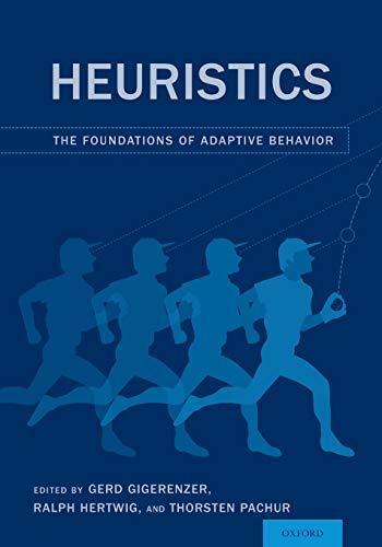 9780190494629: Heuristics: The Foundations of Adaptive Behavior