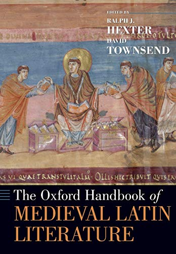 9780190497095: The Oxford Handbook of Medieval Latin Literature