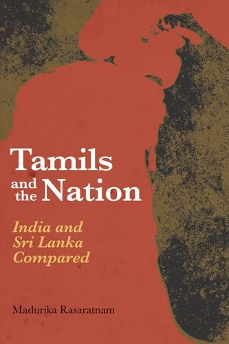 9780190498320: Tamils and the Nation: India and Sri Lanka Compared