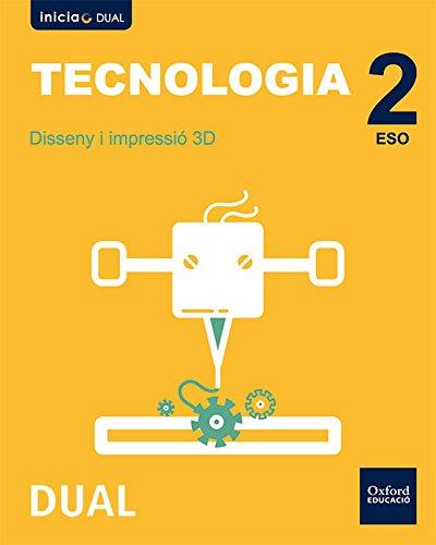 Inicia Dual Tecnologia ESO. Disseny i impressió 3D - Jesús Moreno Márquez