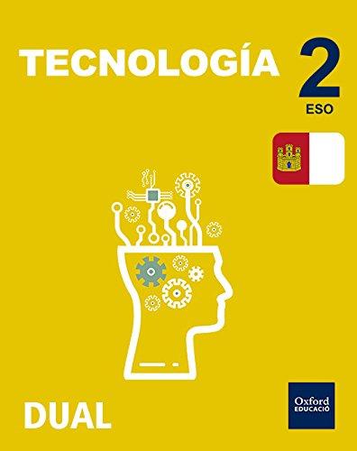 9780190503710: Inicia Dual Tecnología. Libro Del Alumno Castilla La Mancha - 2º ESO - 9780190503710