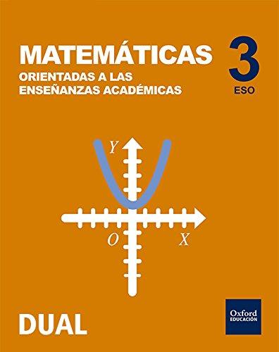 9780190509026: Inicia Dual Matemáticas Orientadas A Enseñanzas Académicas. Libro Del Alumno - 3º ESO - 9780190509026