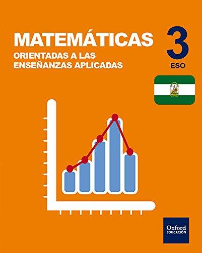 9780190512620: Inicia Dual Matemáticas Orientadas A Enseñanzas Aplicadas. Libro Del Alumno. Andalucía - 3º ESO