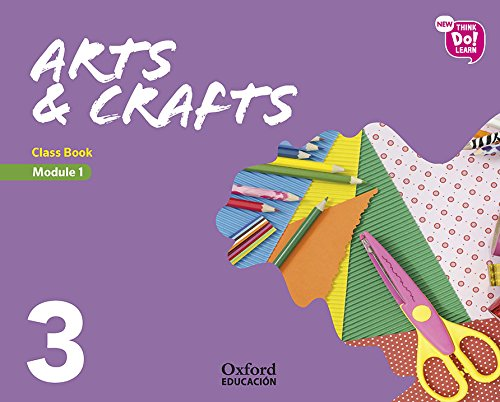 9780190525576: New Think Do Learn Arts & Crafts 3 Module 1. Class Book