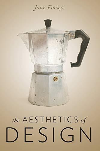 9780190600426: The Aesthetics of Design