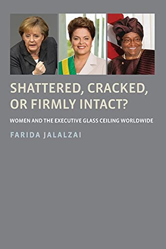 9780190602093: Shattered, Cracked, or Firmly Intact?: Women and the Executive Glass Ceiling Worldwide