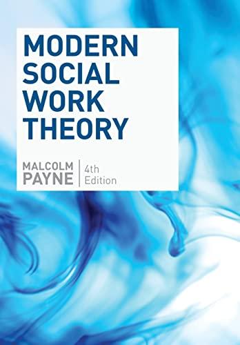 9780190615246: Modern Social Work Theory, Fourth Edition