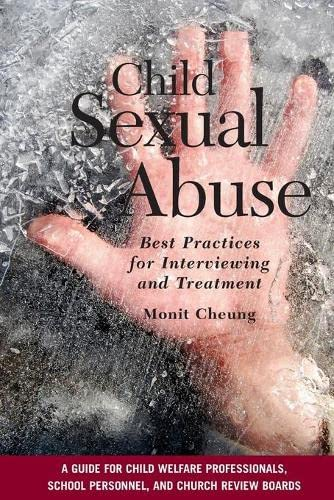 9780190616120: Child Sexual Abuse: Best Practices for Interviewing and Treatment