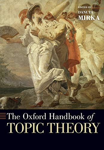 9780190618803: The Oxford Handbook of Topic Theory (Oxford Handbooks)
