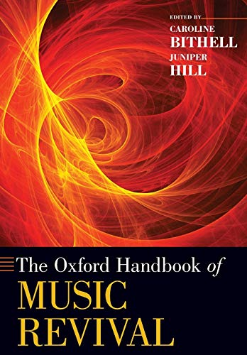 9780190618810: The Oxford Handbook of Music Revival (Oxford Handbooks)