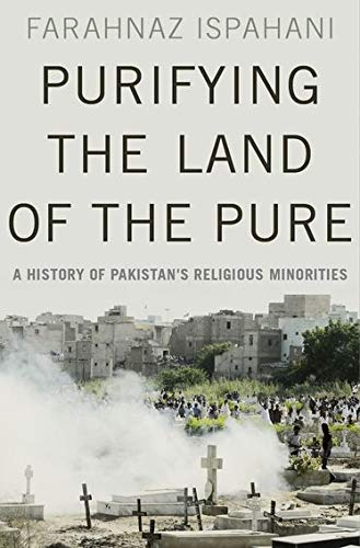 9780190621650: Purifying the Land of the Pure: A History of Pakistan's Religious Minorities
