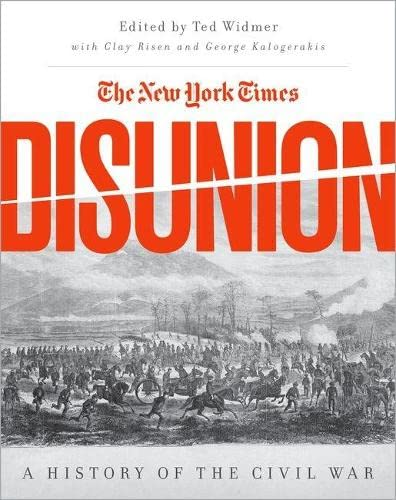 9780190621834: The New York Times' Disunion: A History of the Civil War