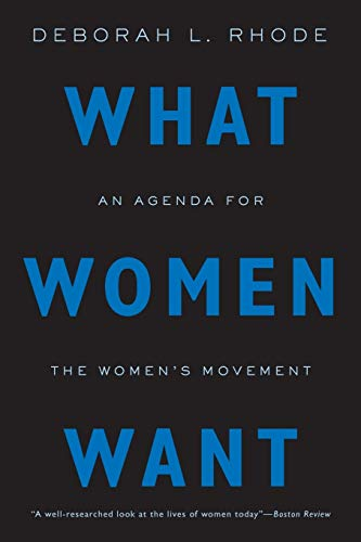 9780190623364: What Women Want: An Agenda for the Women's Movement