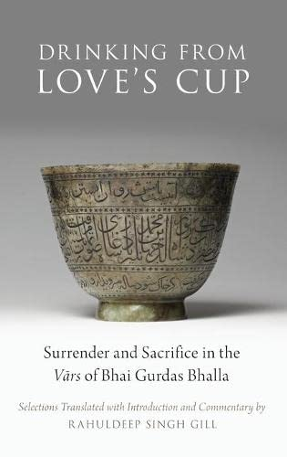 Drinking From Love's Cup: Surrender and Sacrifice