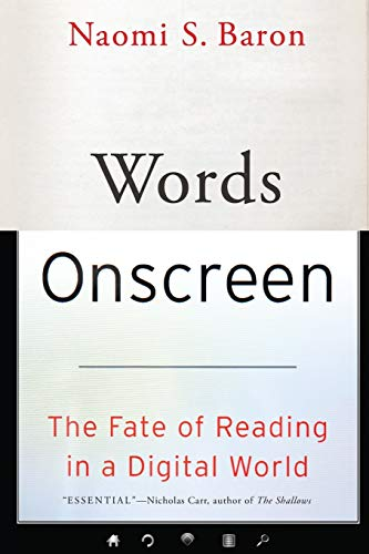 9780190624163: Words Onscreen: The Fate of Reading in a Digital World
