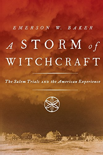 9780190627805: A Storm of Witchcraft: The Salem Trials and the American Experience (Pivotal Moments in American History)