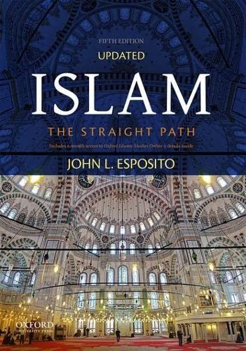 9780190632151: Islam: The Straight Path