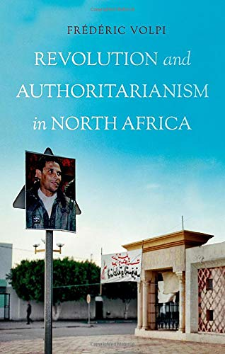 9780190642921: Revolution and Authoritarianism in North Africa