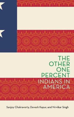 9780190648749: The Other One Percent: Indians in America (Modern South Asia)