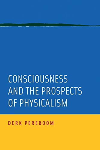 9780190649623: Consciousness and the Prospects of Physicalism (Philosophy of Mind)