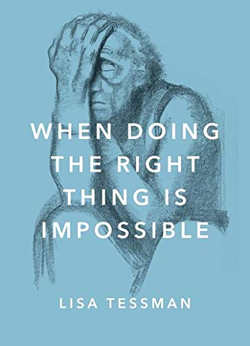 9780190657581: When Doing the Right Thing Is Impossible (Philosophy in Action)