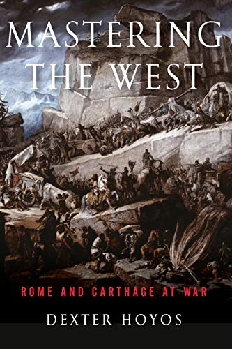 9780190663452: Mastering the West: Rome and Carthage at War
