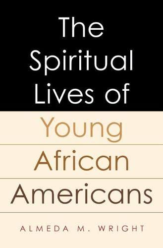 The Spiritual Lives of Young African Americans