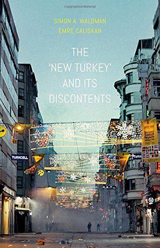 9780190668372: The New Turkey and Its Discontents