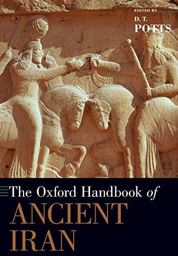 9780190668662: The Oxford Handbook of Ancient Iran (Oxford Handbooks)