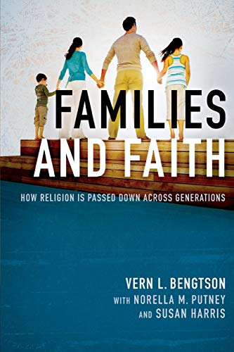 9780190675158: Families and Faith: How Religion is Passed Down across Generations