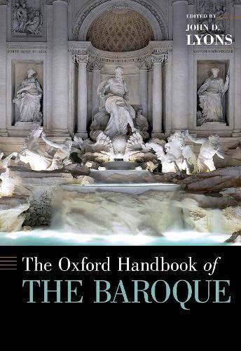 9780190678449: The Oxford Handbook of the Baroque