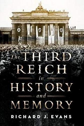 9780190679170: The Third Reich in History and Memory
