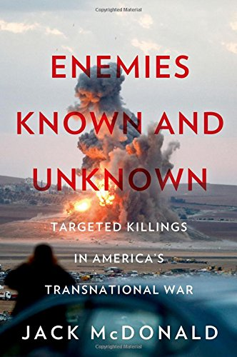 9780190683078: Enemies Known and Unknown: Targeted Killings in America's Transnational Wars
