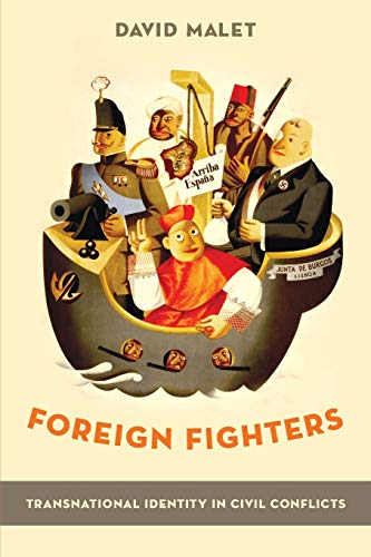 9780190691899: Foreign Fighters: Transnational Identity in Civil Conflicts