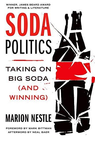 9780190693145: Soda Politics: Taking on Big Soda (And Winning)