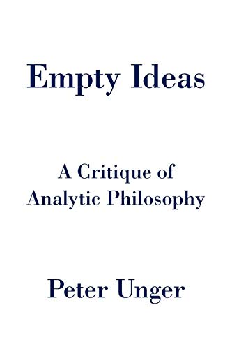 9780190696016: Empty Ideas: A Critique of Analytic Philosophy