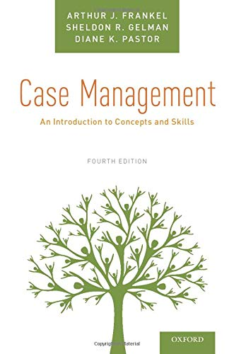 9780190858889: Case Management: An Introduction to Concepts and Skills
