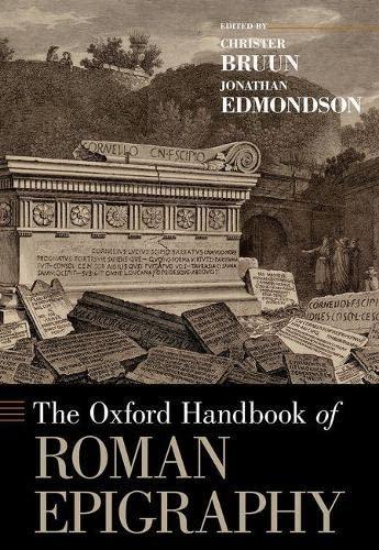 9780190860301: The Oxford Handbook of Roman Epigraphy