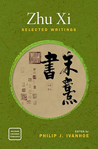 9780190861261: Zhu Xi: Selected Writings