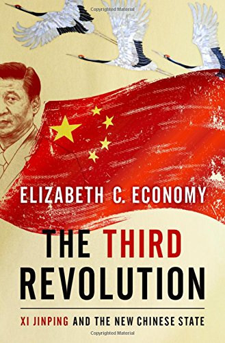 9780190866075: The Third Revolution: Xi Jingping and the New Chinese State: Xi Jinping and the New Chinese State