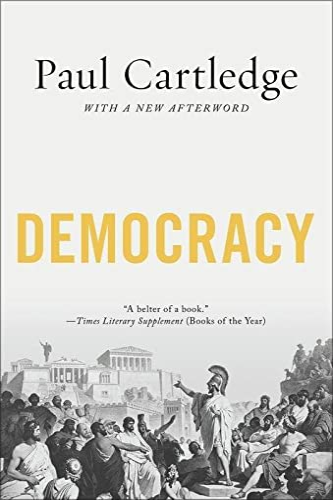 9780190866273: Democracy: A Life