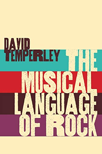 The Musical Language of Rock: David Temperley