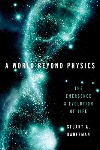 9780190871338: A World Beyond Physics: The Emergence and Evolution of Life