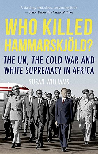 9780190873974: Who Killed Hammarskjold?: The UN, the Cold War and White Supremacy in Africa